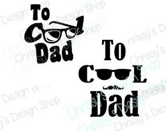Cool Dad SVG file / Cool Dad silhouette bundle / sunglasses svg / papa svg / Opa svg / cool grandpa svg / fathers day svg / vinyl crafts
