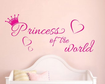 Princess of the world wall decal Nursery Baby  vinyl sticker wall art mural available in 9 different sizes and 30 different colors
