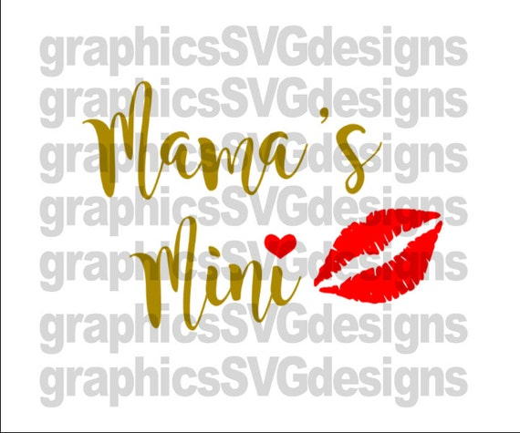 Mama S Mini Svg Dxf Png Files For Cricut And Silhouette