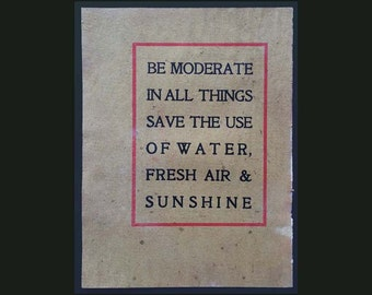 Roycroft, Elbert Hubbard ornate quote from, from 1910-1927,doctors, health