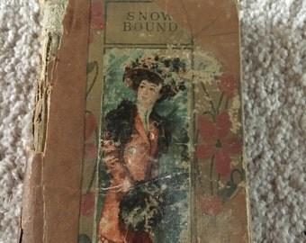 Antique Book - Snow Bound