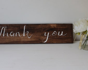 Wedding 'Thank you' sign - Rustic Wedding Sign - Wedding Signage - Wooden Wedding Sign - Wedding Photo Prop - Calligraphy