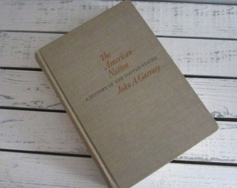 The American Nation A History Of The United States John A Garraty Vintage History Book
