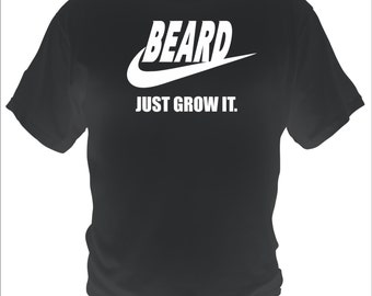 New BEARD Just Grow It Shirt Mens Funny T-shirt Black Mustache Movember  Sizes S, M, L, XL, 2XL, XXL, 3XL, 4XL & 5XL