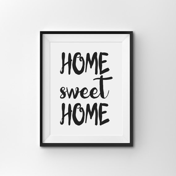 Scandinavian Wall Art, Inspirational Print, Motivational Quote, Minimalist Print, Typography Print, Abstract Wall Art, Home Sweet Home