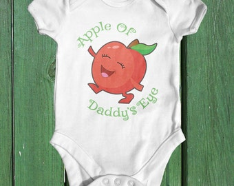 Apple Of Daddy's Eye baby bodysuit | baby shower gift | cute baby clothes | newborn baby clothes | funny baby bodysuit | Nature baby outfit