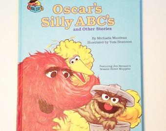 Vintage SESAME STREET Oscar's Silly ABC'S 1987 Edition