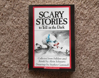 Scary Stories to Tell in the Dark by Alvin Schwartz; drawings by Stephen Gammell [1981 - paperback]