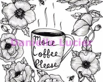 More Coffee Please Original Art Print