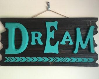 Dream Word Art Sign w/ Arrows