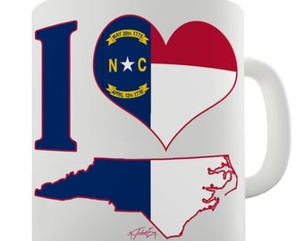 I Love North Carolina Ceramic Funny Mug
