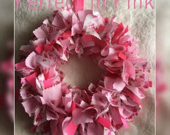 Perfect in Pink Rag Wreath