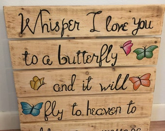 Butterfly quote sign