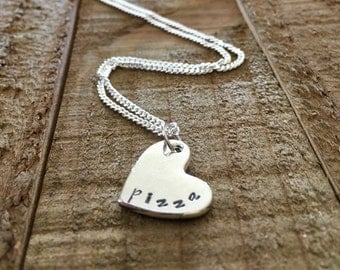 Pizza necklace- heart necklace-funny necklace-personalized necklace-handstamped necklace-metal necklace-gift-heart necklace