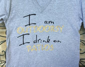 Im outdoorsy i like to drink on patios tee wine funny shirt