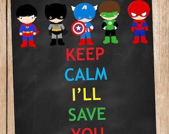 Keep Calm Super Hero Art