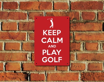 Keep Calm and Play Golf Metal Sign