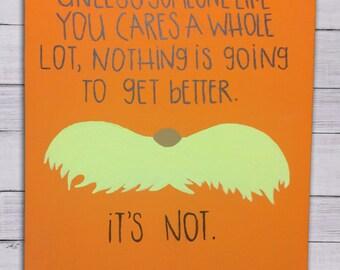Dr Seuss Lorax Hand Painted Canvas  //  simplistic design  //  mustache  //