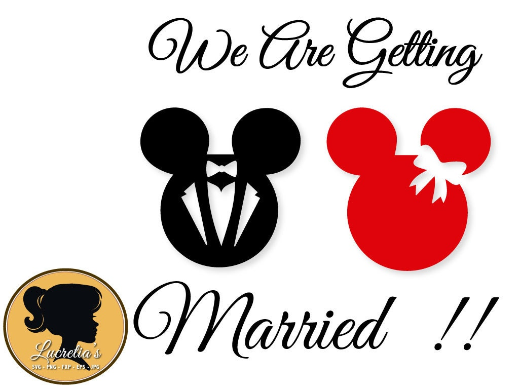 We are getting married svg mickey mouse minnie mouse svg Married to design