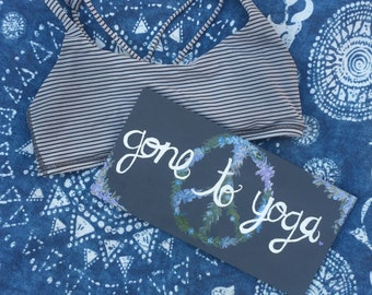 Gone to Yoga Hand Painted Wooden Sign