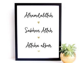 Alhamdulillah Subhan Allah Allahu akbar 8x10 Printable, Islamic art, dua art print