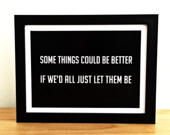"Some things could be better : Guns N' Roses ""Yesterdays"" song lyric. 6x8 inch print"
