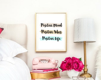 Positive Mind, Positive Vibes, Positive Life | Typographic Print | A4 Printable (Law Of Attraction)