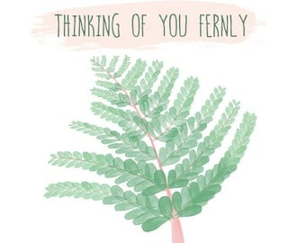 Fern Thinking of You Greeting Card