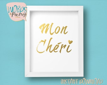 Mon Cheri - French Thats Life Glam Typographic Art Digital Print, Romantic Gift Ideas, Typography Print,Glam Wall Art