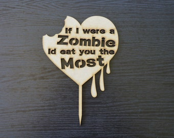 Wedding Cake Topper Birthday Cake Decoration - If I were a Zombie