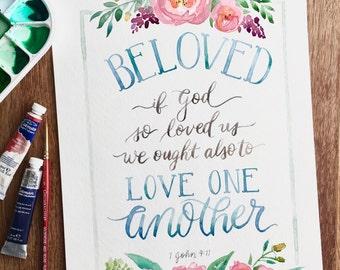 Printable Artwork, Beloved, If God So Loved Us, Watercolor Digital Art Print