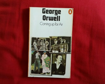 George Orwell - Coming Up For Air (Penguin 1974)