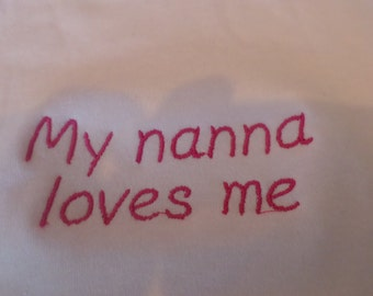 Embroidered my nanna loves me  baby vests available to order
