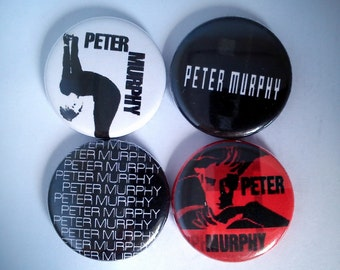 "4 x Peter Murphy 1"" Pin Button Badges ( bauhaus love hysteria deep holy smoke )"