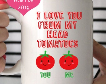 I love you from my head tomatoes mug, really cute quirky unique love coffee mug