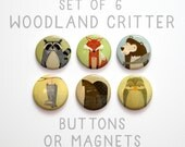"Woodland Creature Buttons 1 inch or Magnets Set of 6- 1"" Woodland Animal Buttons- Fox Buttons- Owl Buttons- Cute Animal Pinbacks- Fox Magnet"