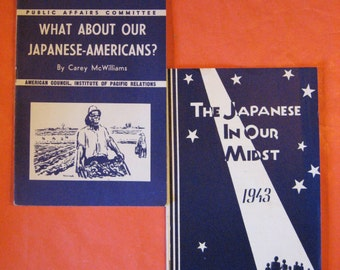 1940's - Two pamphlets on the Japanese Internment: What About Our Japanese-Americans? and The Japanese in Our Midst