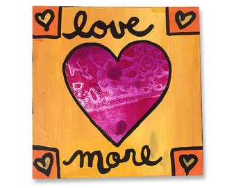 Love More - Original Mixed Media Collage Heart Art, 6 x 6, Wall Art Decor, Inspirational Quote, Love Saying, Word Art by Claudine Intner