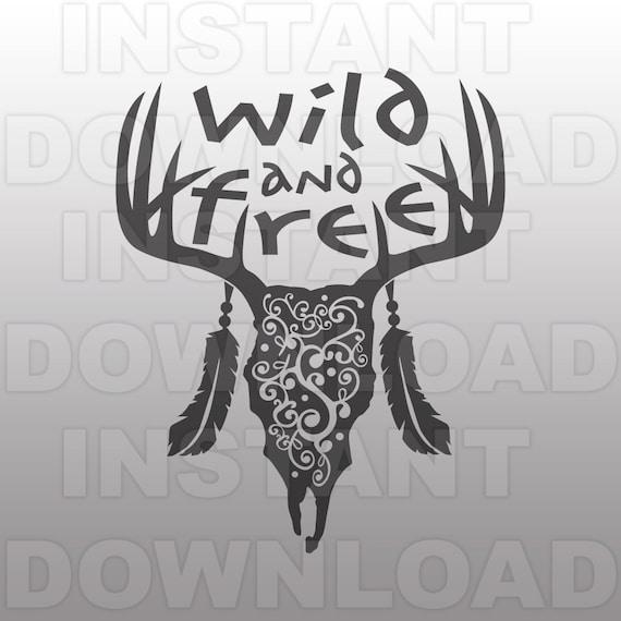 Wild And Free Svg Filefancy Deer Skull Svg Filewestern Svg