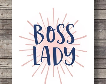 Boss lady | Printable wall art typography print | girlfriend wall art, printable women gift, girlfriend quote, wife quote, marriage quotes