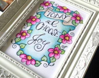 Today I Choose Joy / Inspirational Watercolor Print / Original Watercolor Art / Pink and Teal