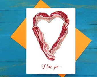 Bacon I love you greeting card