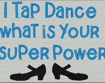 Tap Dancing Embroidery Super Hero
