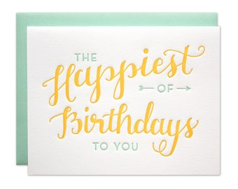 Happiest Birthday Card / Letterpress Calligraphy Card in Yellow and Aqua
