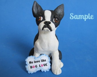 black and white Boston Terrier NO LOVE like DOG Love Sculpture Clay art by Sallys Bits of Clay