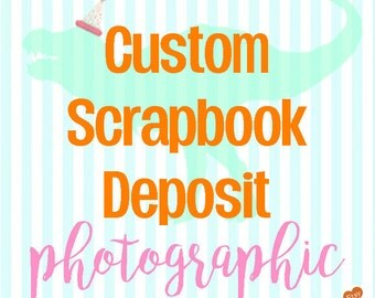 Custom Made Scrapbook Service Starting deposit