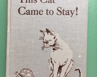 1955 This Cat Came to Stay Hardcover by Elizabeth Kinsey-Cat Book-Cat Lover-Decorative Cover