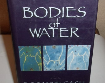 BODIES OF WATER by Rosanne Cash-hardcover book w/dj-1st ed/1st print