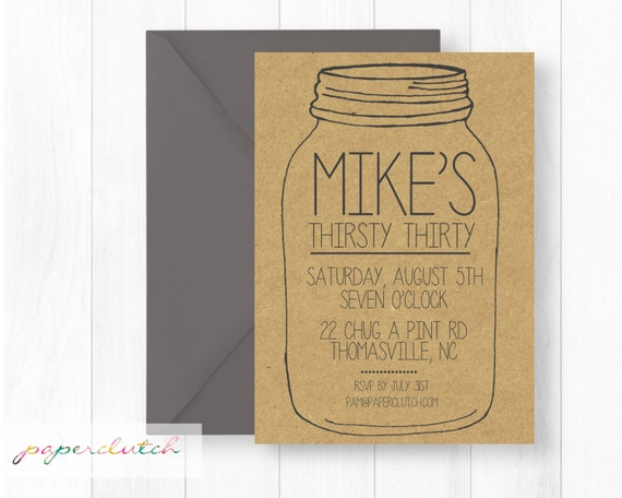 Thirsty Thirty Mason Jar Birthday Party Invitation - Adult Party - Mason Jar Invitation - Dirty Thirty Invite - 30th - Masculine - Printable