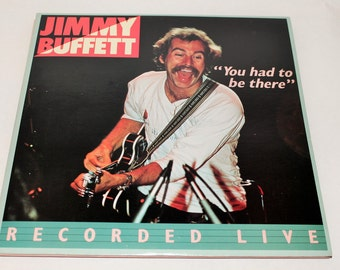 Jimmy Buffett Record Album / You Had To Be There / Like New